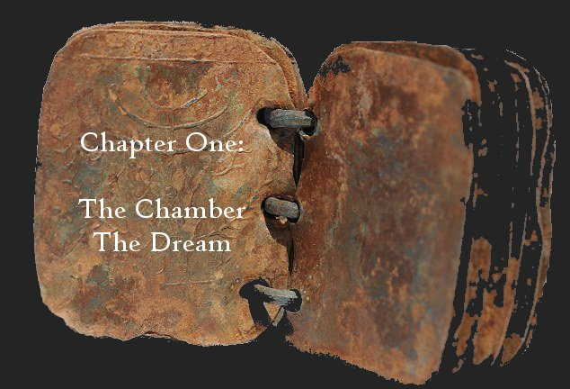Chapter One: The Chamber, The Dream